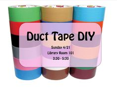 Duct tape makerspace advert