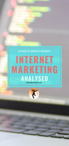 8 Types of Internet Marketing You Must Use Internet Marketing, Online Marketing, Digital Marketing, Tracking Software, Increase Sales, Google Analytics, Google Ads, Simple Words, Self Publishing