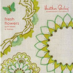 Fresh Flowers by Heather Bailey - Quilt Label Embroidery Pattern | snugglymonkey