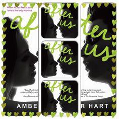After Us Art #BookArt #BookCollage #BookQuotes #BeforeYou #AfterUs #AmberHart #BookLove #BeforeandAfterSeries #Melissa #Javier #Teens #YoungAdult #WeNeedDiverseBooks