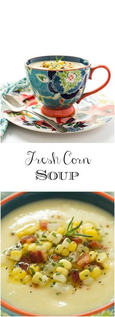 Fresh Corn Soup - a delicious, make ahead soup tha…