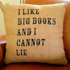 I Like Big Books And I Cannot Lie Burlap 18x18 Decorative Pillow Cover, Throw Pillow ,Toss Pillow, Accent Pillow. $25.00, via Stacie Ann Decorative Home Accessories