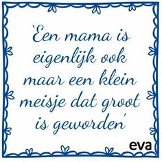 Zo is maar net Mama Quotes, Now Quotes, Family Quotes, Words Quotes, Wise Words, Best Quotes, Funny Quotes, Sayings, Quotable Quotes