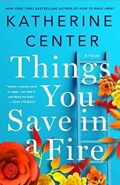 Preuzimanje ili čitanje na mreži Things You Save in a Fire Besplatnu Knjigu PDF/ePub - Katherine Center, From the New York Times bestselling author of How to Walk Away comes a stunning new novel about courage, hope, and. Reading Lists, Book Lists, Reading Books, New York Times, Moving To Boston, Good New Books, Love And Forgiveness, Learn To Love, Positano