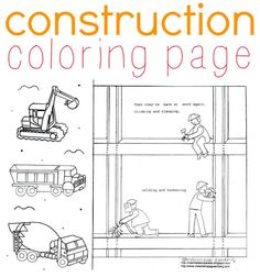 Free printable construction coloring page featuring workers on a sky scraper, a dump truck, cement mixer and a digger. Illustration from children's book.
