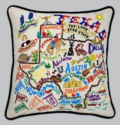 Embroidered Texas State Pillow... there's even a Dallas pillow and an Austin one... but, I kinda love the whole state...;)