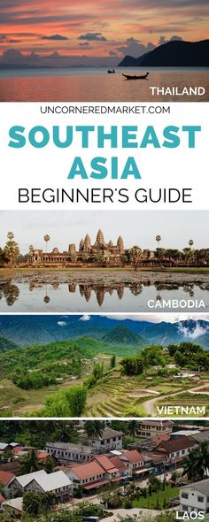 The complete travel guide to Southeast Asia. Top cities and places to visit in Thailand, Cambodia, Vietnam and Laos + tips on plotting your itinerary, deciding when to go, and booking your accommodation.   Uncornered Market Travel Blog