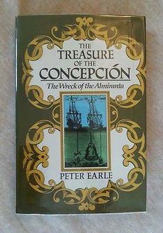 Treasure of the Concepcion Wreck of the Almiranta Peter Earle Vintage 1980 HCDJ