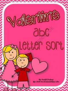 Valentine ABC Letter Sort product from My-Not-So-Elementary-Life on TeachersNotebook.com