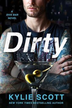 Dirty (Dive Bar #1) by Kylie Scott – out April 5, 2016 Cover model: Shane Vitaly Foran