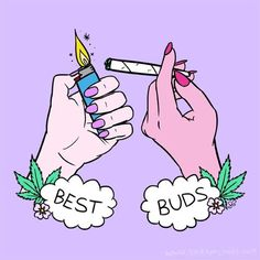 best buds #stonerfriends