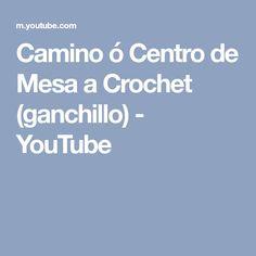 Camino ó Centro de Mesa a Crochet (ganchillo) - YouTube