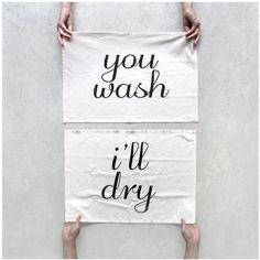 Tea towel set - Tea(m) Towels - kitchen towels- You wash, I'll Dry - housewarming / wedding gift - his and hers towel set by Blackbird Tees