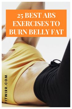 25 best abs exercises to flatten and tone up your abs fast. Best Ab Workout, Abs Workout For Women, Bodybuilding Routines, Muffin Top Exercises, Best Abs, Toned Abs, Workout Regimen, Belly Fat Workout, Burn Belly Fat
