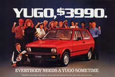 Yugo...honestly, as a guy who likes Chevy Citations, I didn't find the styling of the Yugo that bad.