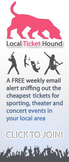 A FREE weekly email alert sniffing out the cheapest tickets for sporting, theater and concert events in your local area