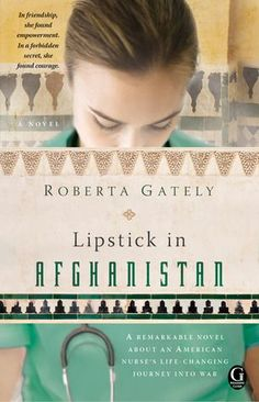 """A remarkable novel about an American nurse's life changing journey into war. In this utterly engrossing read, Gately vividly evokes the beauty and tragedy of Afghanistan, where she, like Elsa in the story, worked as a nurse after 9/11."""" - Booklist"""