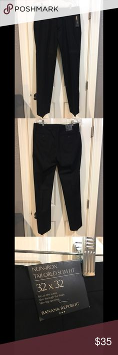 Banana Republic Dress Pants. NWT NWT. Never worn Dress Pants. Non-iron Tailored Slim Fit. Black color. 32x32. Banana Republic Pants Dress