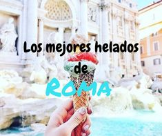 Los mejores helados de Roma Toscana Italia, Never Stop Exploring, Eurotrip, What A Wonderful World, Wonders Of The World, Travel Tips, Places To Go, Wanderlust, Around The Worlds