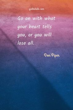 13 Inspirationalal Quotes Of Don Piper