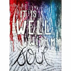 It is well with my soul. Music melted crayons. Mod podge sheet music, melted crayon, and painted words.