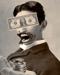 put your money where you mouth is-digital collage-jlillard