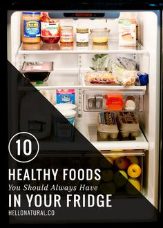 Top 10 Healthy Foods to Stock In Your Fridge | HelloNatural.co