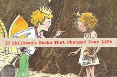 Community Post: 37 Children's Books That Changed Your Life