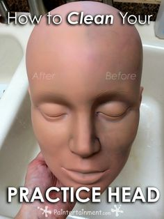 Link to - Paintertainment: How to Clean Your Face Painting Practice Head