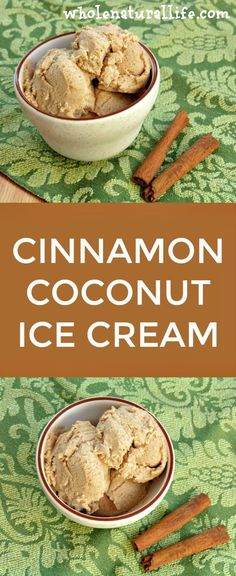 Cinnamon Coconut Ice Cream: Dairy-free, GAPS, Paleo (Omit honey for vegan substitute. Paleo Ice Cream, Dairy Free Ice Cream, Coconut Ice Cream, Homemade Ice Cream, Ice Cream Recipes, Recipes With Coconut Cream, Frozen Desserts, Vegan Desserts, Dessert Recipes