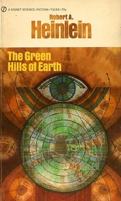 The Green Hills of Earth by Robert Heinlein 1951. cover art by Gene Szafran