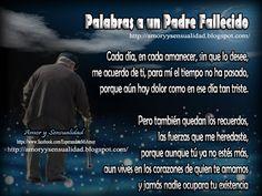 AMOR Y SENSUALIDAD: Palabras a un Padre Fallecido