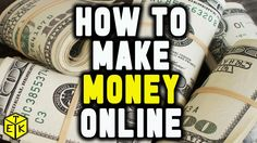 How to make Money Online !