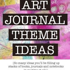 art-journal-theme-ideas