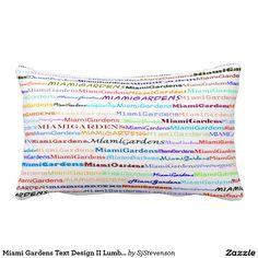 Miami Gardens Text Design II Lumbar Pillow