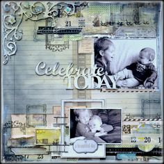 """Celebrate Today"" *2Crafty Chipboard* - Scrapbook.com"