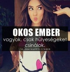 Okos ember... Crazy Life, My Crazy, Dont Break My Heart, Totally Me, My Heart Is Breaking, In My Feelings, Be Yourself Quotes, Quotations, Comedy