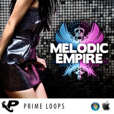 Melodic Empire from Prime Loops