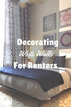 How can renters still decorate to give their rooms character?  Check out this handy guide