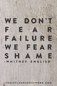 Whitney English The Influence Conference 2014 Best Quotes, Love Quotes, Shame Quotes, Cool Words, Wise Words, Whitney English, Quotations, Qoutes, Motivational Quotes