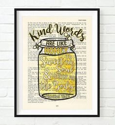 Vintage Bible verse scripture - Kind Words are Like Honey - Proverbs 16:24 ART PRINT, UNFRAMED, Mason Jar with Bumble Bees Christian dictionary wall & home decor poster, Inspirational gift. This is an UNFRAMED reproduction print of a King James Bible page. We scan real pages from old Bibles (thus they have slight flaws and aging such as bleeding words from the other side, because the pages are so thin), which just adds to the character. This is a perfect inspirational and encouraging gift.