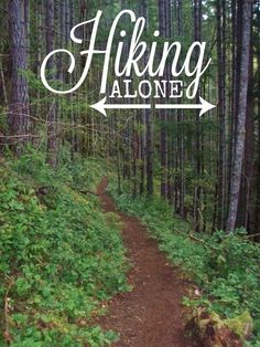 Great tips for hiking alone and some great hikes to get started!
