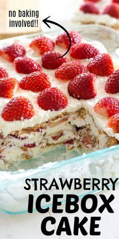Easy Strawberry Desserts, Strawberry Icebox Cake, Summer Desserts, Easy Desserts, Strawberry Cream Cakes, Summer Recipes, Graham Cracker Dessert, Graham Cracker Recipes, Recipes With Graham Crackers