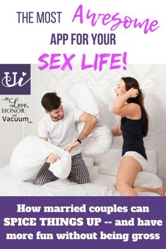 The Most Amazing App to Rev Up Your Sex Life! - spicing up your marriage, foreplay, adventurous in bed
