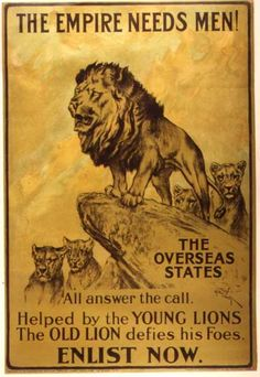 1st World War Propaganda - British Empire calls the Young Lions across its large sovereign territory.