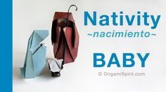 Origami tutorial and video instruction on how to make an Origami Nativity Scene - THE CHILD *****SUBTÍTULOS EN ESPAÑOL Designer: Leyla Torres. • Origami Spir...