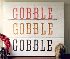 DIY Thanksgiving Sign VERICT = super cute, we changed ours a little and split the boards up and attached them with hooks.  We also put embellishments in upper left and bottom right corner.