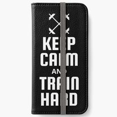 Fitness Design, Train Hard, Iphone Wallet, Sell Your Art, Keep Calm, Printed, Awesome, People, Products