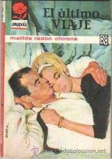 AMAPOLA Nº 682 EDI. BRUGUERA 1965 MATILDE REDON CHIRONA - JORGE SAMPER PORTADA, MUY NUEVA