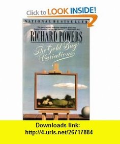 Gold Bug Variations (9780060975005) Richard Powers , ISBN-10: 0060975008  , ISBN-13: 978-0060975005 ,  , tutorials , pdf , ebook , torrent , downloads , rapidshare , filesonic , hotfile , megaupload , fileserve